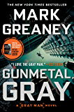 Gunmetal Gray (Gray Man Book 6)