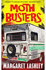 Moth Busters (Freaky Florida Mystery Adventures Book 1) Kindle Edition