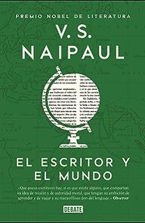 El escritor y el mundo: Ensayos reunidos (Spanish Edition)