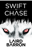 Swift to Chase: A Collection of Stories (English Edition)