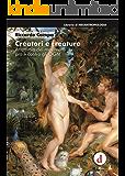 Creatori e creature: Anatomia dei movimenti pro e contro gli OGM