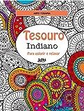 Tesouro Indiano. Para Colorir e Relaxar - Formato Convencional