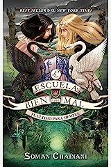 La escuela del bien y del mal. El último para siempre (Puck nº 3) (Spanish Edition) Kindle Edition