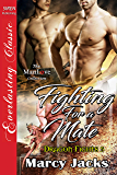 Fighting for a Mate [Dragon Fights 5] (Siren Publishing Everlasting Classic ManLove)