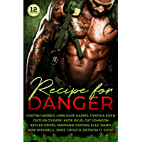 Recipe for Danger: A Collection of Military Romantic Suspense Books