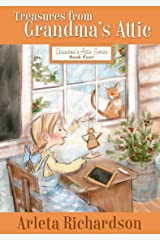 Treasures from Grandma's Attic (Grandma's Attic Series Book 4) Kindle Edition