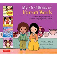 My First Book of Korean Words: An ABC Rhyming Book of Korean Language and Culture