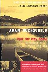 Half the Way Home: A Memoir of Father and Son Kindle Edition