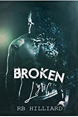 Broken Lyric (Meltdown book 2) Kindle Edition