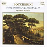 Boccherini: String Quartets, Opp. 32 and 39