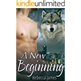 A New Beginning: An MM Paranormal Shifter Mpreg Romance (Cascade City Pack Series Book 1)