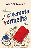 A caderneta vermelha (Portuguese Edition)