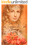 Rebecca's Song (The Daughters of Riverton Book 3)