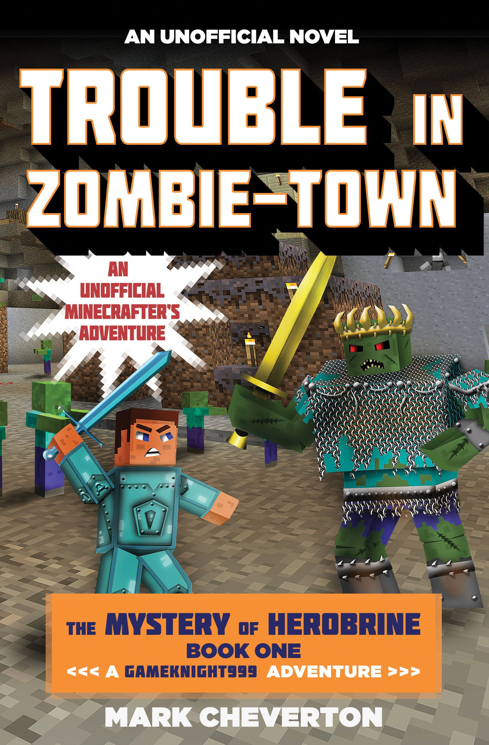 Trouble Zombie town Gameknight999 Unofficial Minecrafter%C2%92s product image