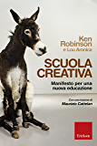 Scuola creativa: Manifesto per una nuova educazione