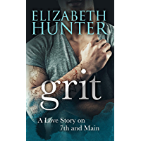 Grit: A Love Story on 7th and Main (Love Stories on 7th and Main Book 3)