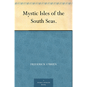 Mystic Isles of the South Seas.