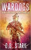 Wardogs Inc. #1: Battlesuit Bastards (Wardogs Incorporated)