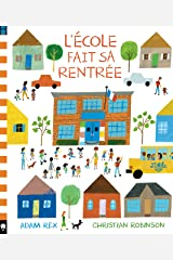 L'École fait sa rentrée (Albums) (French Edition) Hardcover