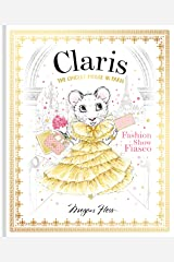 Claris: Fashion Show Fiasco: The Chicest Mouse in Paris (The Claris Collection) Hardcover
