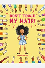 Don't Touch My Hair! Kindle Edition