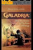 Galadria : Peter Huddleston & The Rites of Passage (The Galadria Fantasy Trilogy Book 1)