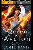 Queen of Avalon (Broken Throne Book 3)