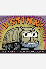 I Stink! (Kate and Jim Mcmullan) Kindle Edition