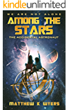 Among the Stars: The Accidental Astronaut