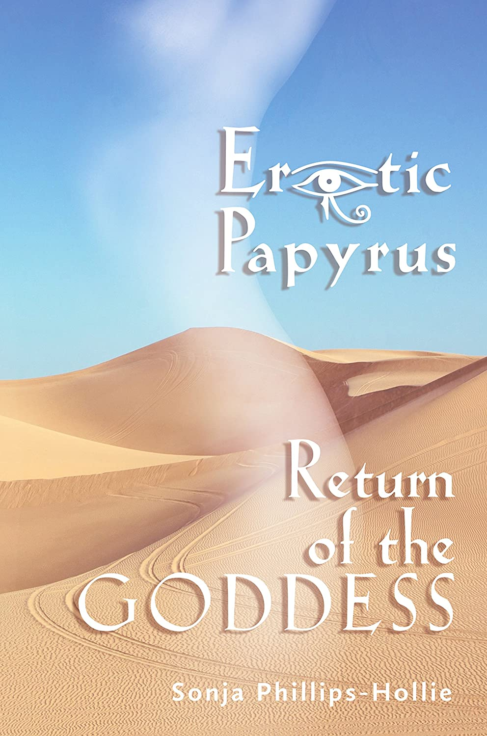 Erotic Papyrus: Return of the Goddess (English Edition) eBook ...