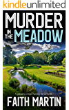 MURDER IN THE MEADOW a gripping crime mystery full of twists (DI Hillary Greene Book 7)