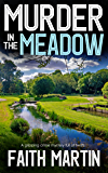 MURDER IN THE MEADOW a gripping crime mystery full of twists (English Edition)