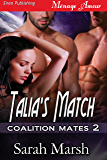 Talia's Match [Coalition Mates 2] (Siren Publishing Menage Amour)