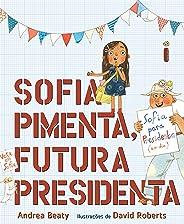 Sofia Pimenta, Futura Presidenta (Coleção Jovens Pensadores)