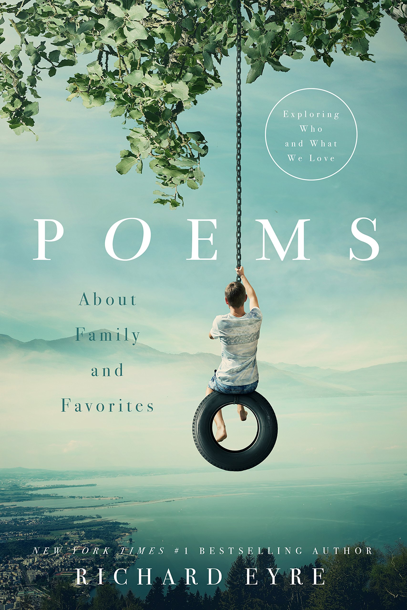 Poems About Family and Favorites: Exploring Who and What We Love