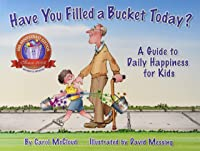 Have You Filled A Bucket Today? A Guide To Daily