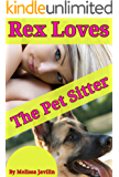 REX Loves The Pet Sitter: A Young Girls DelightfullyTaboo Bare Bottom Discipline & Bonus Book