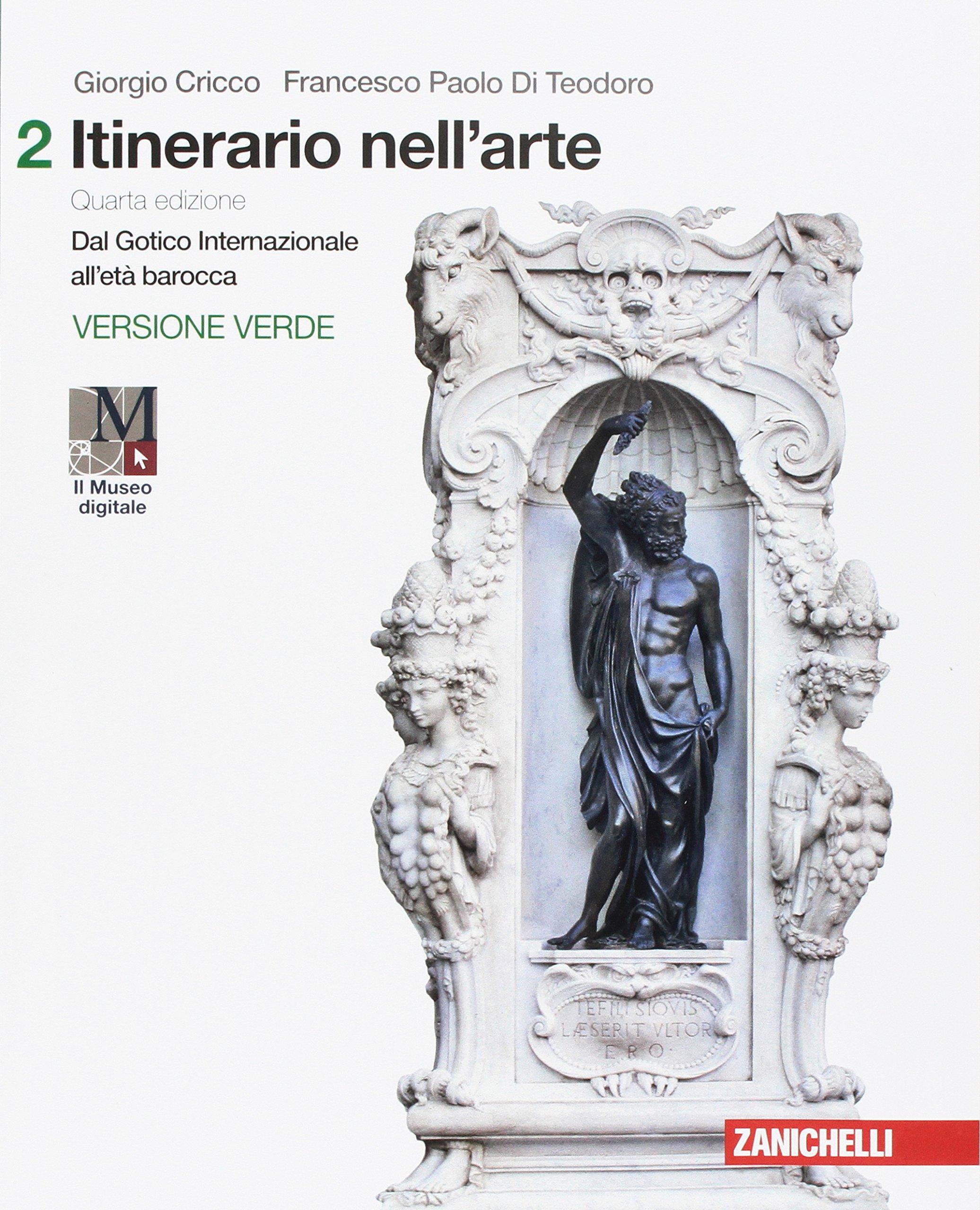 Itinerario nell'arte 2 – Introduzione alla storia dell'arte (versione verde), testo per le superiori