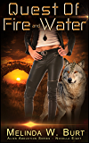 Quest of Fire and Water (Alien Abduction Series Book 8)