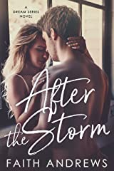 After the Storm (The Dream Series Book 2) Kindle Edition