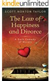 The Law of Happiness and Divorce: A Dark Comedy of Morals