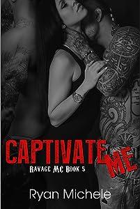 Captivate Me (Ravage MC#5)