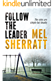 Follow The Leader (A DS Allie Shenton Novel Book 2)