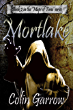 Mortlake (The Maps of Time Book 2)