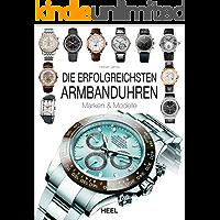 Die erfolgreichsten Armbanduhren: Marken & Modelle