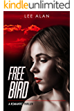 Free Bird: A Romantic Thriller (Anna Series Book 1)
