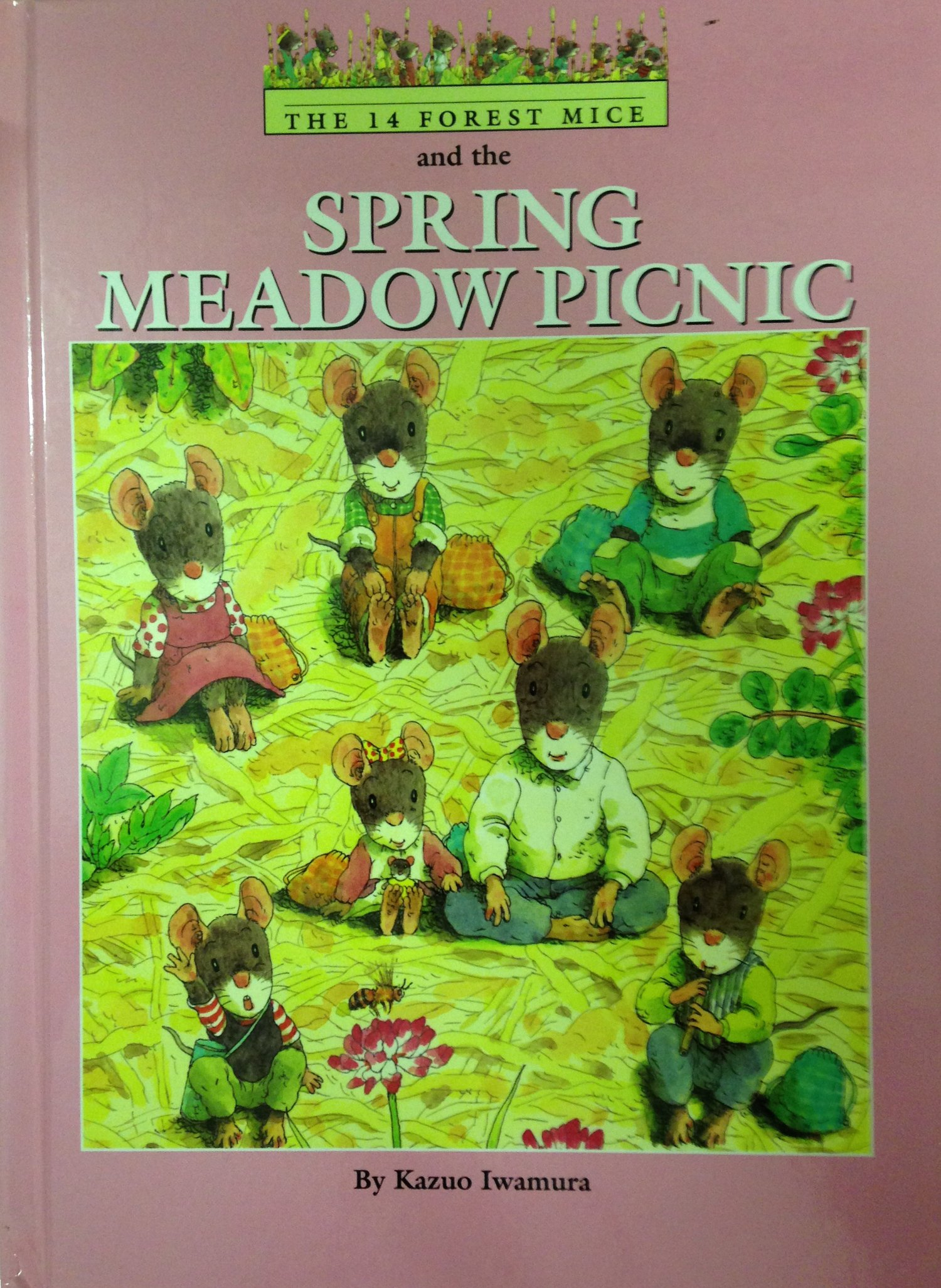 The 14 Forest Mice and the Spring Meadow Picnic: Kazuo Iwamura:  9780836811469: Amazon.com: Books