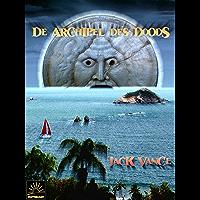 De archipel des doods (Het Verzameld Werk van Jack Vance Book 24)