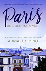 Paris, Rue des Martyrs: A Novel (From Paris to Provence Book 2)