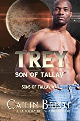 Trey: Son of Tallav (Sons of Tallav Book 4) Kindle Edition